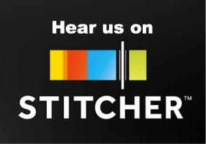hear us on stitcher